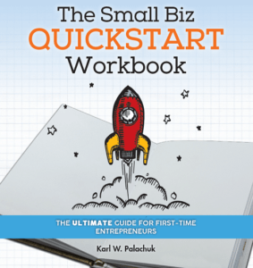 The Small Biz Quickstart Workbook